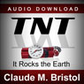 TNT: It Rocks the Earth (Unabridged)