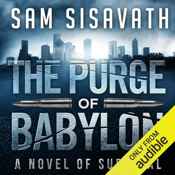 The Purge of Babylon: A Novel of Survival: Purge of