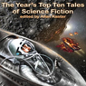 The Year's Top Ten Tales of Science Fiction (Unabridged)