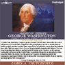 James A Crutchfield George Washington: First in War First in Peace (Unabridged)