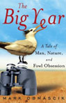 The Big Year: A Tale of Man, Nature, and Fowl Obsession (Unabridged)
