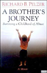 A Brothers Journey: Surviving A Childhood Of Abuse (unabridged)