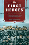 The First Heroes: The Extraordinary Story Of The Doolittle Raid (unabridged)