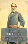 The Life of Robert E. Lee (Unabridged)