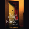 The Curious Case of Benjamin Button, Apt. 3W Audio Book at Audble.com