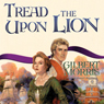 Tread upon the Lion (Unabridged)