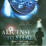 a-license-to-steal-unabridged