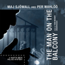 The Man on the Balcony: A Martin Beck Police Mystery Audio Book at Audble.com
