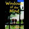 Windows of the Mind Audio Book at Audble.com