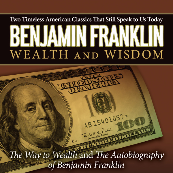 The Autobiography of Benjamin Franklin and The Way to