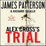 Alex Cross's TRIAL (Unabridged) Audiobook