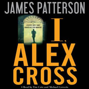 I, Alex Cross By James Patterson