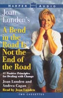 A Bend in the Road is Not the End of the Road by Joan Lunden and Andrea Cagan - audiobook