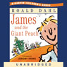 James and the Giant Peach (Unabridged)