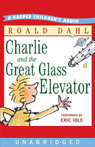 Charlie and the Great Glass Elevator (Unarbridged)