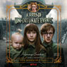 The Miserable Mill: A Series of Unfortunate Events #4 (Unabridged)
