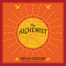 Paulo Coelho The Alchemist: A Fable About Following Your Dream (Unabridged)