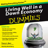 Living Well in a Down Economy for Dummies Audio Book at Audble.com