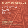 Tennessee Williams A Streetcar Named Desire (Dramatized)