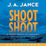Shoot Dont Shoot: Joanna Brady Mysteries  Book 3 (unabridged)