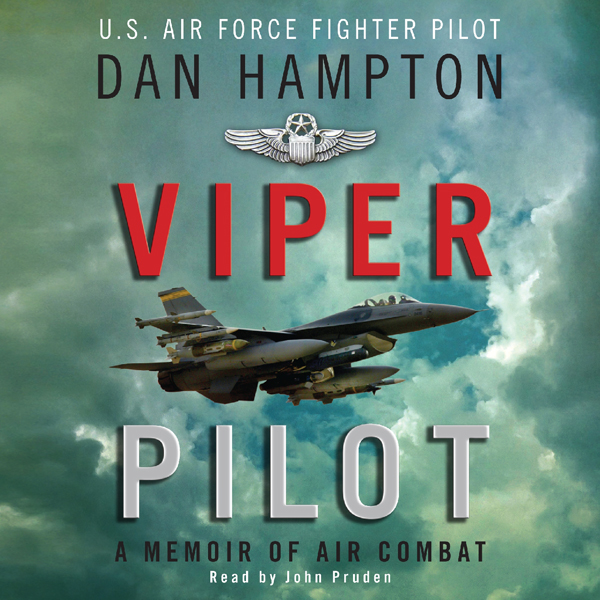Viper Pilot: The Autobiography of One of America's Most