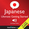 Innovative Language Learning Learn Japanese - Ultimate Getting Started with Japanese Box Set, Lessons 1-55 (Unabridged)