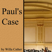 Paul's Case (Unabridged) book cover
