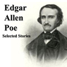 Edgar Allan Poe: Selected Stories (unabridged)