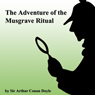 The Adventure Of The Musgrave Ritual (unabridged)
