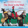 The Door In The Wall (unabridged)