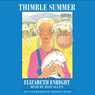 Elizabeth Enright Thimble Summer (Unabridged)