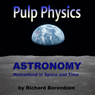 Pulp Physics: Astronomy: Humankind in Space and Time