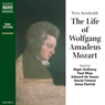 The Life of Wolfgang Amadeus Mozart: A Musical Biography