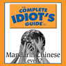 Linguistics Team The Complete Idiot's Guide to Chinese, Level 2