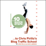 10 Quick Steps to Chris Pirillo's Blog Traffic School