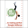 10 Quick Steps to Making Perfect Google AdSense