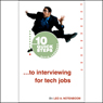 10 Quick Steps to Interviewing for Tech Jobs