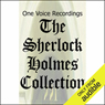 The Sherlock Holmes Collection (Unabridged)