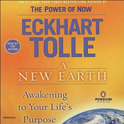 A New Earth: Awakening to Your Life&#039;s Purpose (Unabridged) book cover
