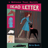 Betsy Byars The Dead Letter: A Hurculeah Jones Mystery (Unabridged)