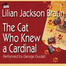 The Cat Who Knew A Cardinal (unabridged)