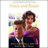 Grace and Power: The Private World of the Kennedy White House Audio Book at Audble.com
