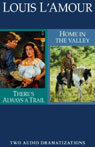 Theres Always A TrailandHome In The Valley (dramatized)
