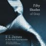 Fifty Shades of Grey: Book One of the Fifty Shades Trilogy (Unabridged) Audiobook
