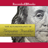 The Autobiography of Benjamin Franklin Audio Book at Audble.com
