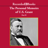 The Personal Memoirs of U.S. Grant, Part 2: March 4, 1861 - March 26, 1864