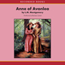 Anne of Avonlea (Unabridged)