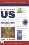 From Colonies to Country: A History of US, Book 3 (Unabridged)
