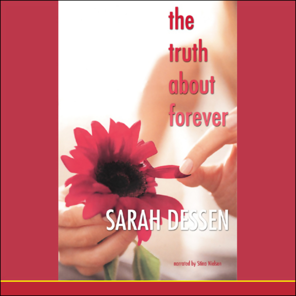 The Truth About Forever (Unabridged)
