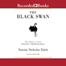 The Black Swan: The Impact of the Highly Improbable (Unabridged)